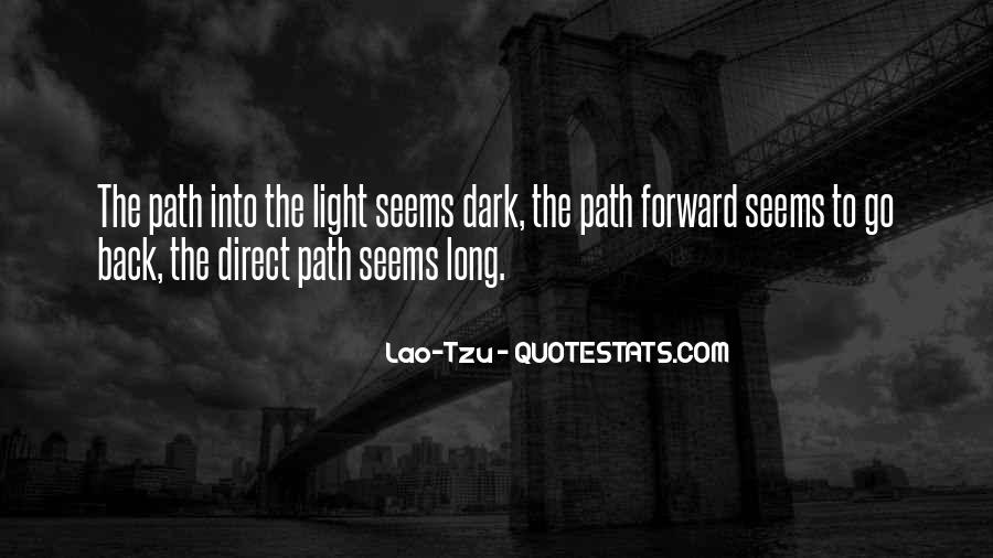 Path To Light Quotes #1562365