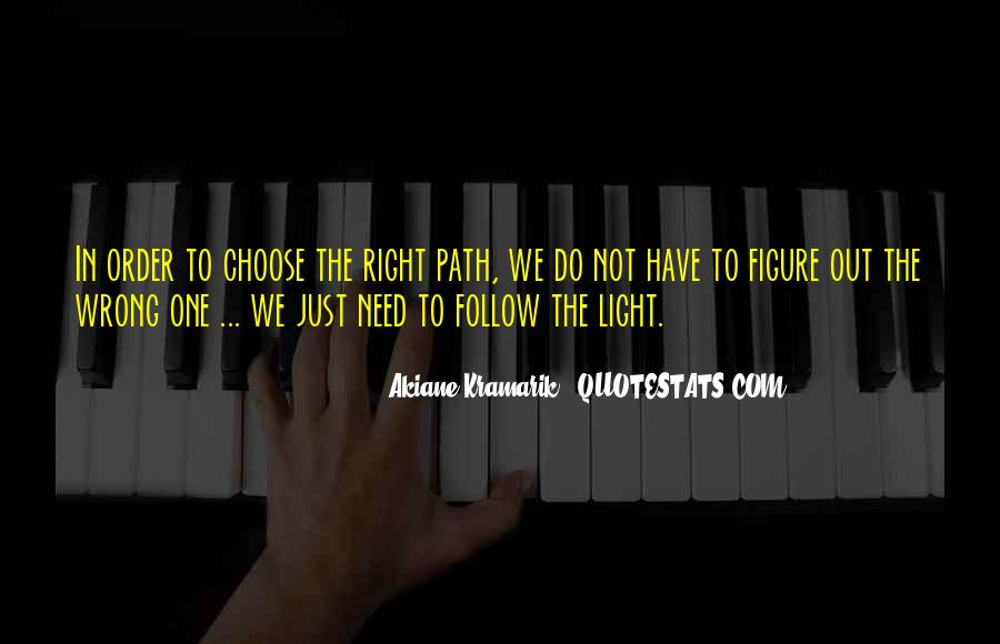 Path To Light Quotes #466320