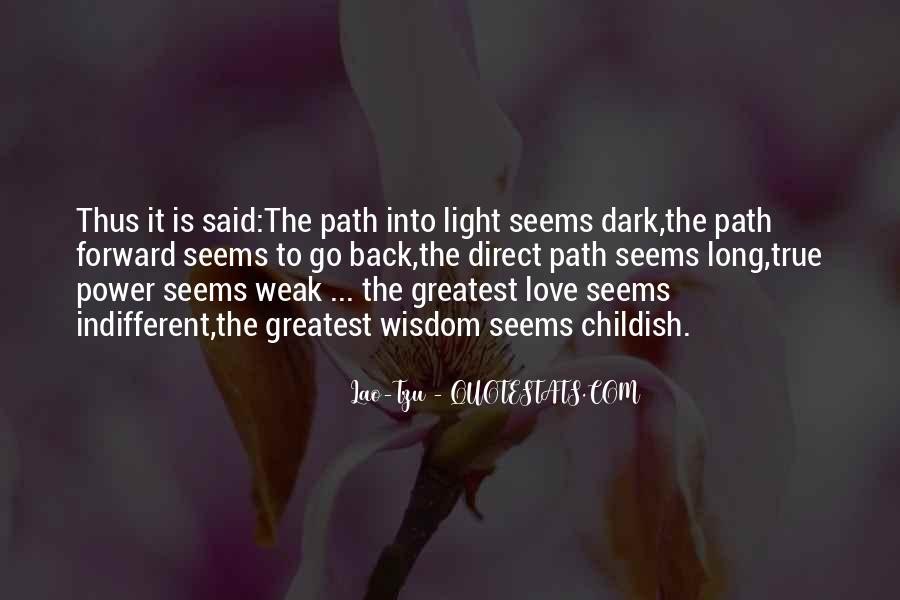 Path To Light Quotes #57101