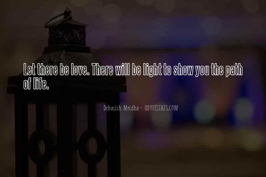 Path To Light Quotes #58419