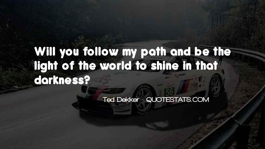 Path To Light Quotes #698855