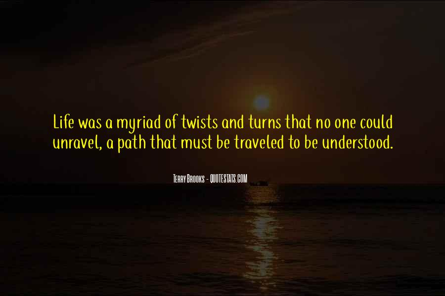 Path Traveled Quotes #1558401