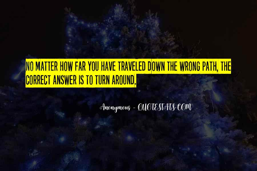 Path Traveled Quotes #882655