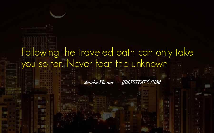 Path Traveled Quotes #935987