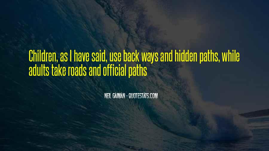 Paths Roads Quotes #1279461