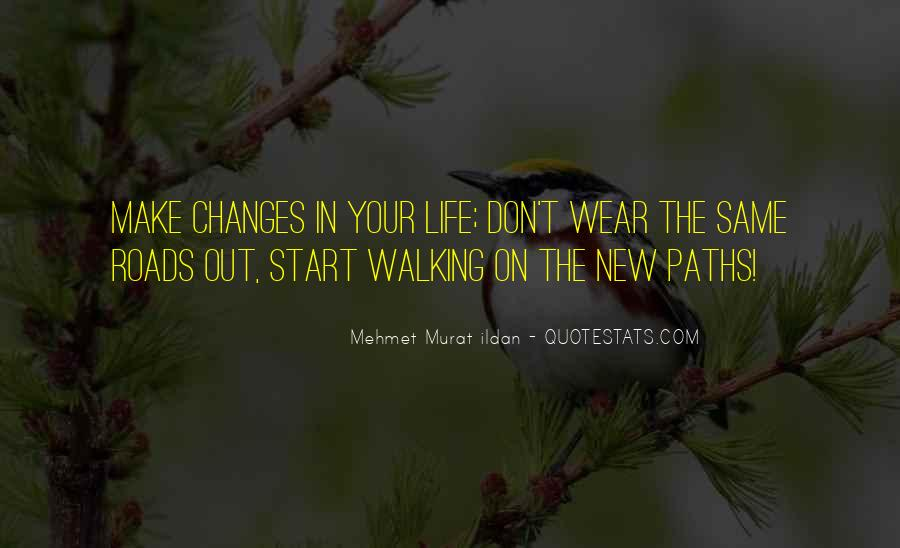 Paths Roads Quotes #151173