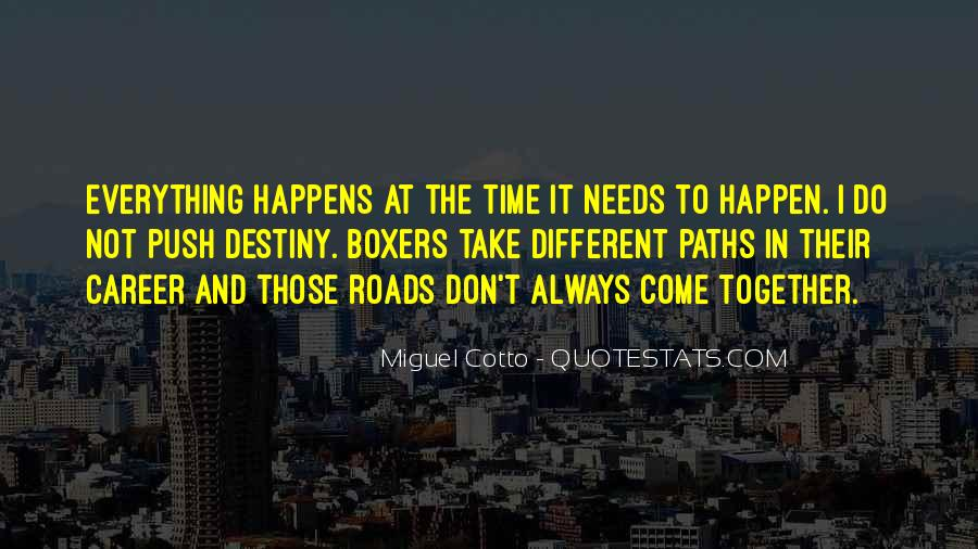 Paths Roads Quotes #1762391