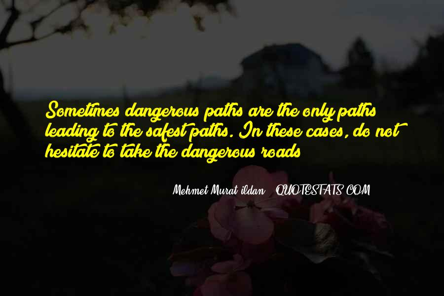 Paths Roads Quotes #745577