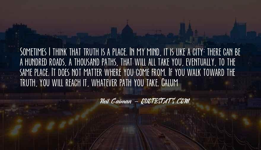 Paths Roads Quotes #914466