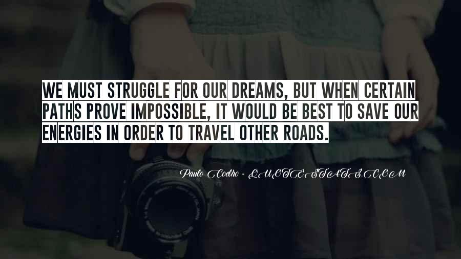 Paths Roads Quotes #99982