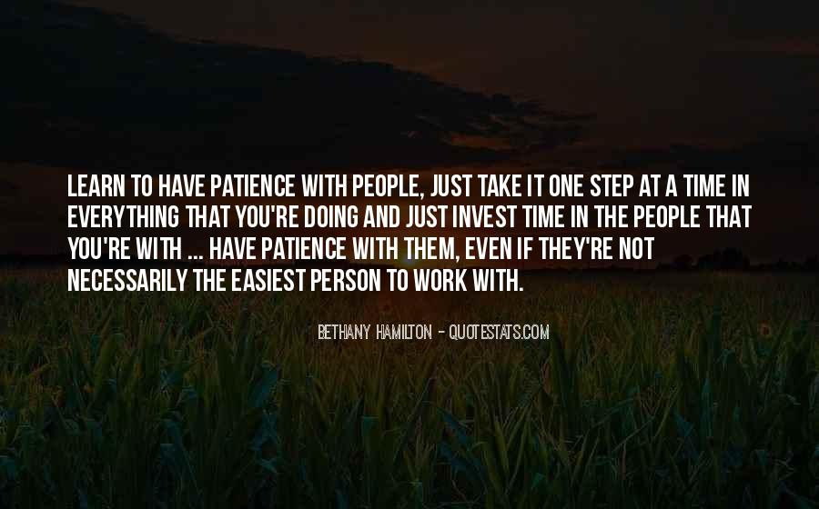 Patience Work Quotes #1117187