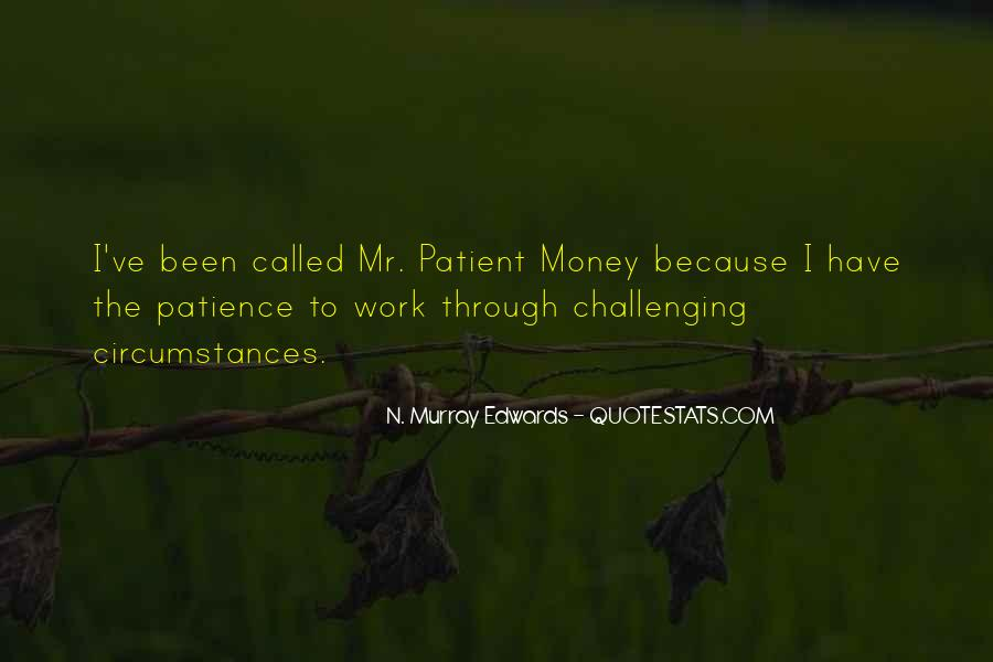 Patience Work Quotes #1155146