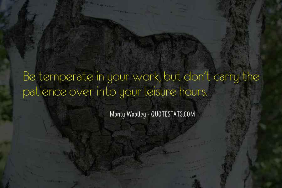 Patience Work Quotes #1206012