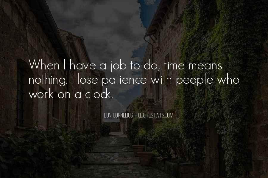 Patience Work Quotes #1206255
