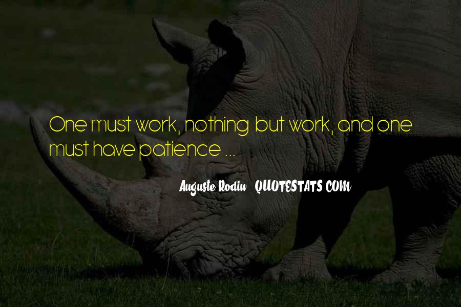 Patience Work Quotes #454232