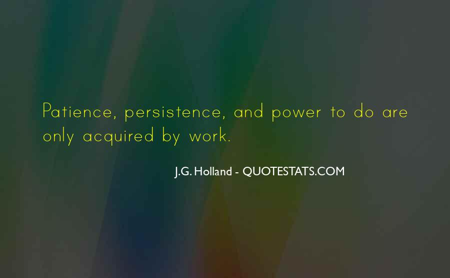 Patience Work Quotes #662908