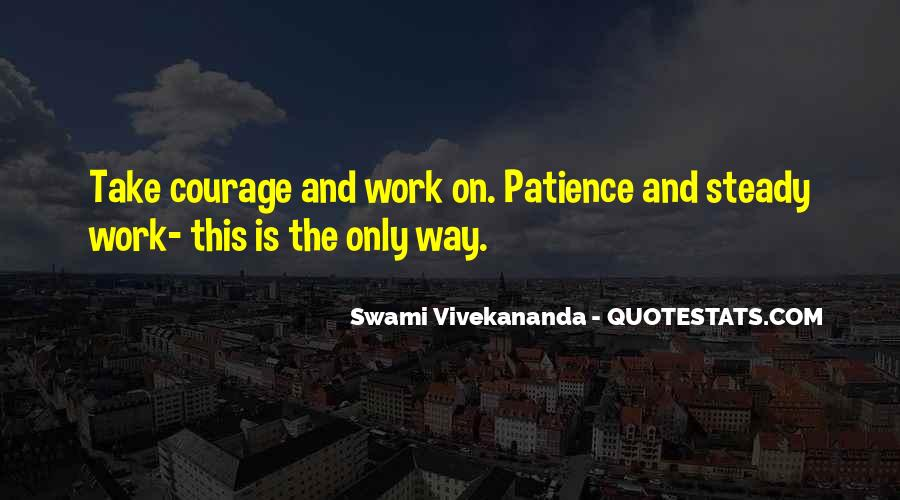 Patience Work Quotes #722656