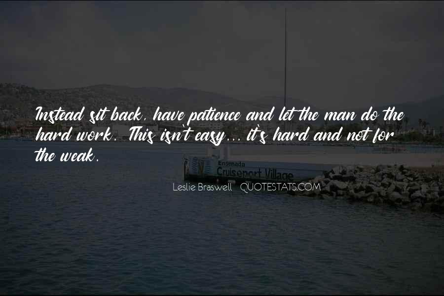 Patience Work Quotes #891813