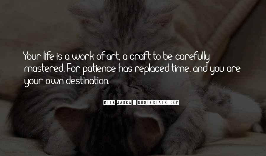 Patience Work Quotes #966197