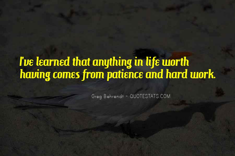 Patience Work Quotes #981266