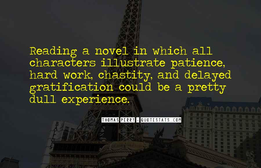 Patience Work Quotes #999450