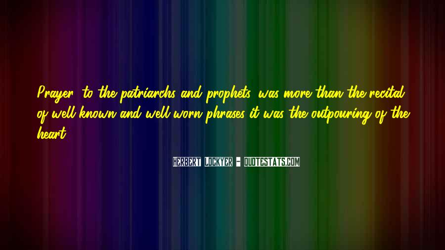Patriarchs And Prophets Quotes #845938