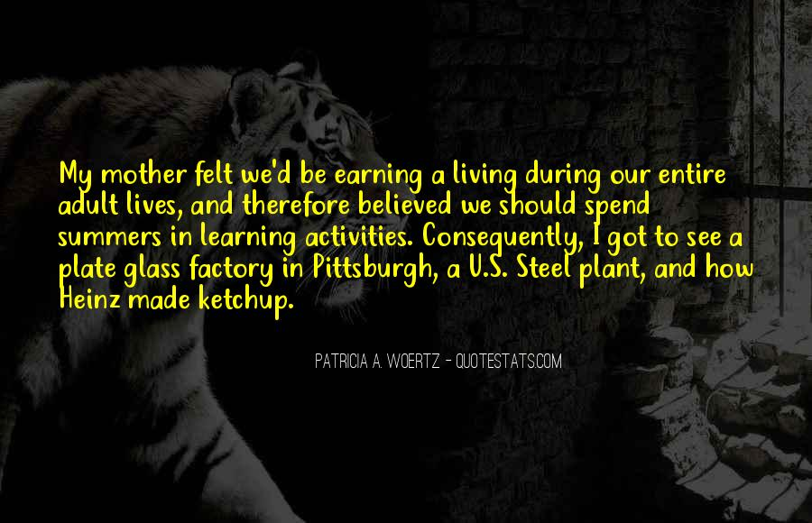Patricia Woertz Quotes #1139981