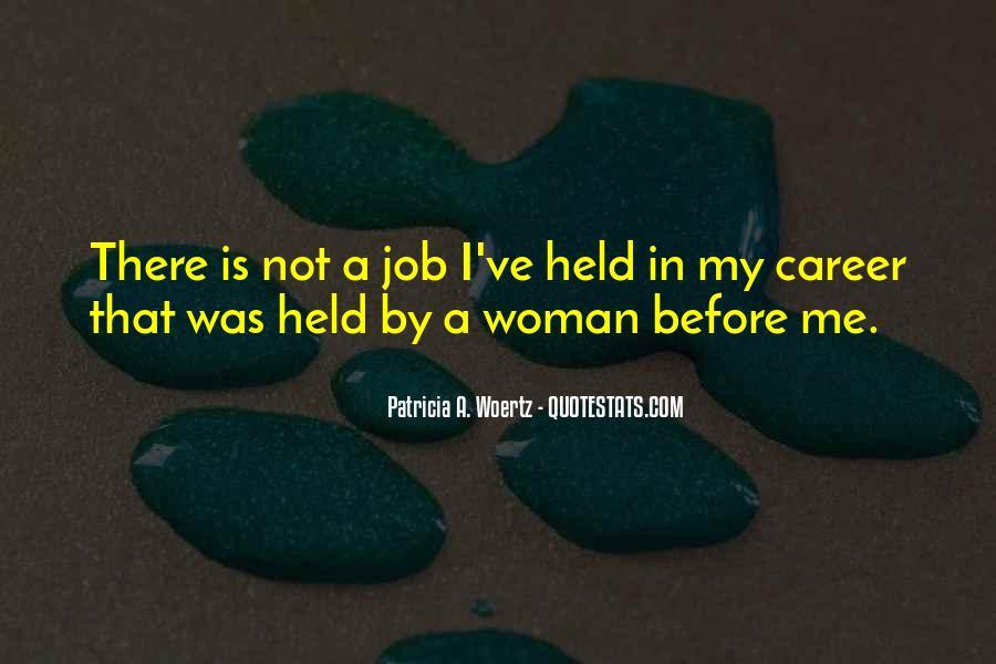Patricia Woertz Quotes #1187781