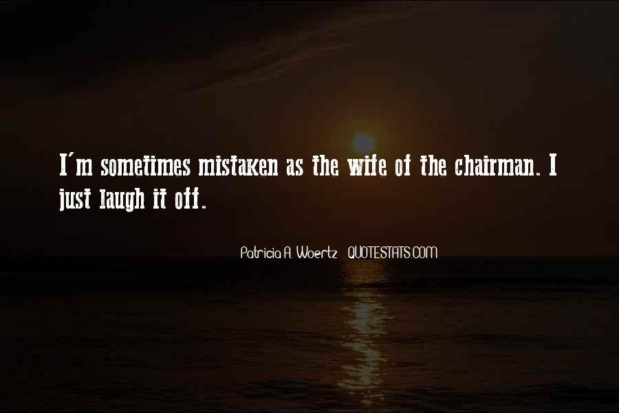 Patricia Woertz Quotes #1786018
