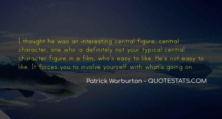 Patrick Warburton Best Quotes #1218673