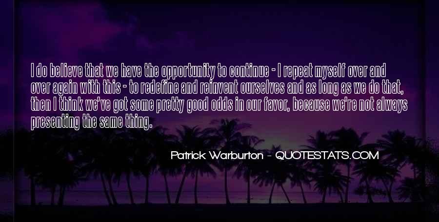 Patrick Warburton Best Quotes #1845174