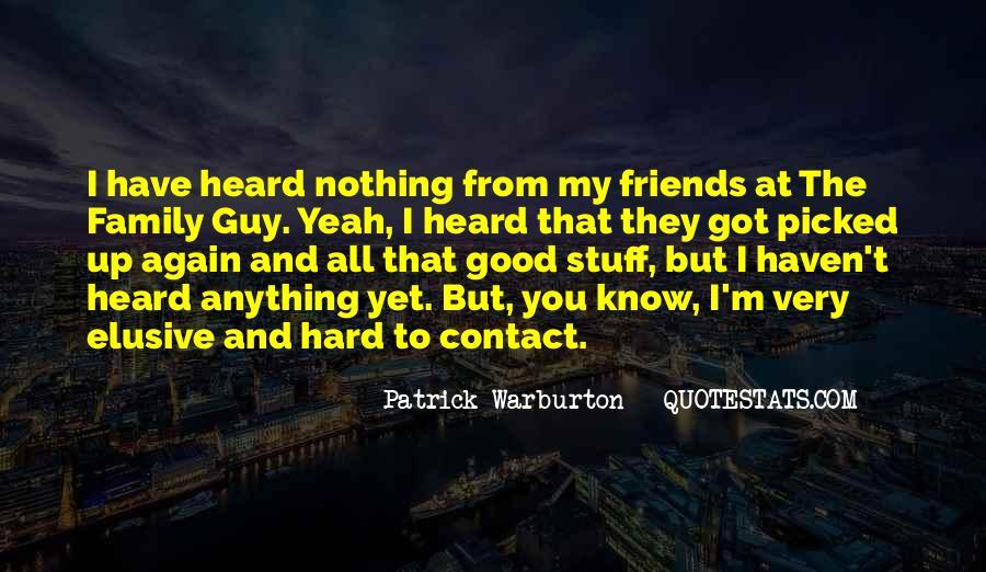 Patrick Warburton Best Quotes #202639