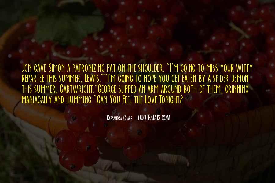 Patronizing Love Quotes #1682977