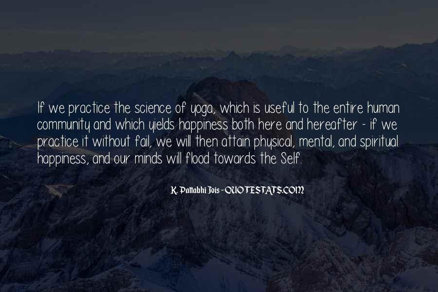 Pattabhi Jois Quotes #1090893