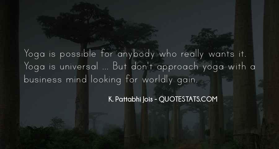 Pattabhi Jois Quotes #1280759
