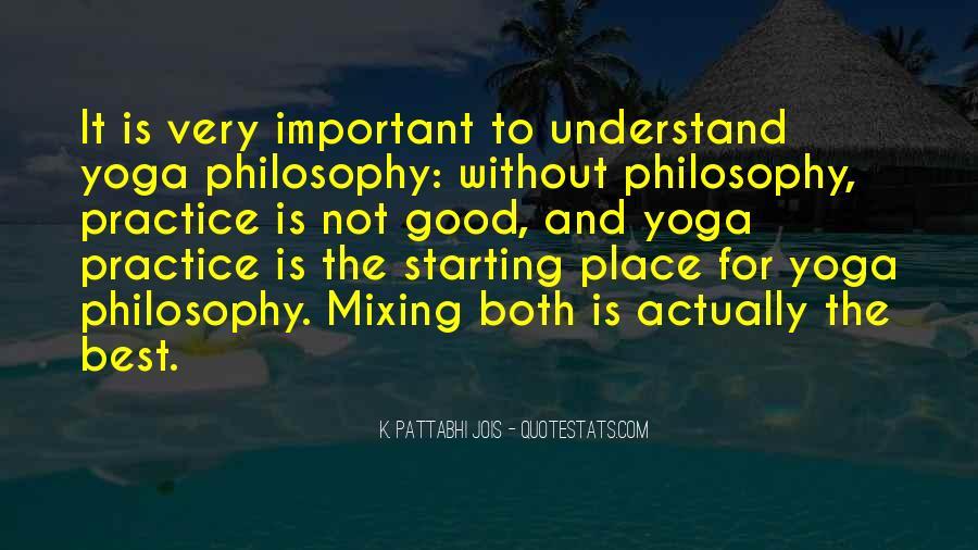 Pattabhi Jois Quotes #1729702