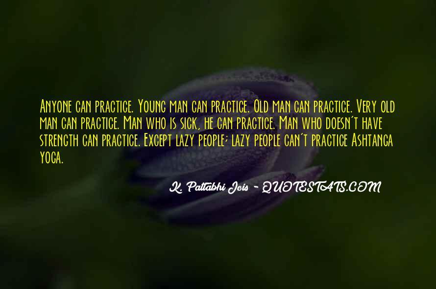 Pattabhi Jois Quotes #360614