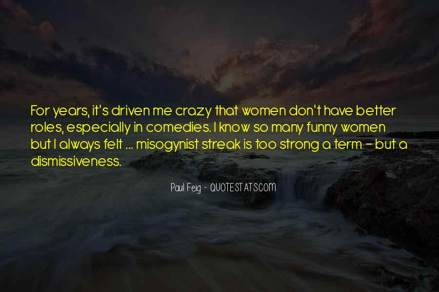 Paul Misogynist Quotes #971812
