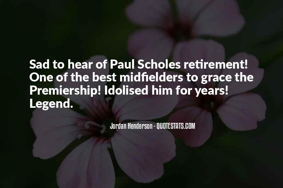 Paul Scholes Retirement Quotes #648727