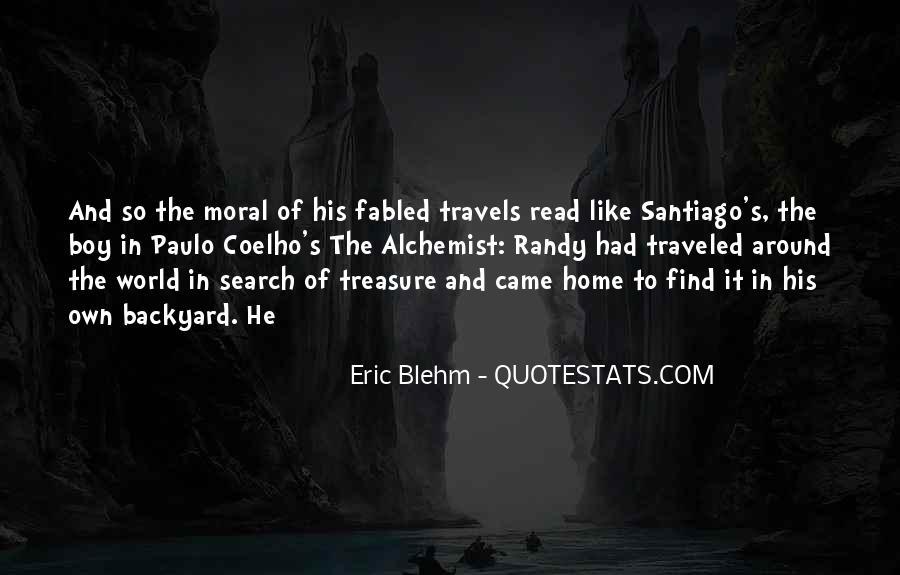Paulo Coelho The Alchemist Quotes #1120054