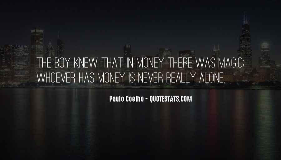 Paulo Coelho The Alchemist Quotes #1211076