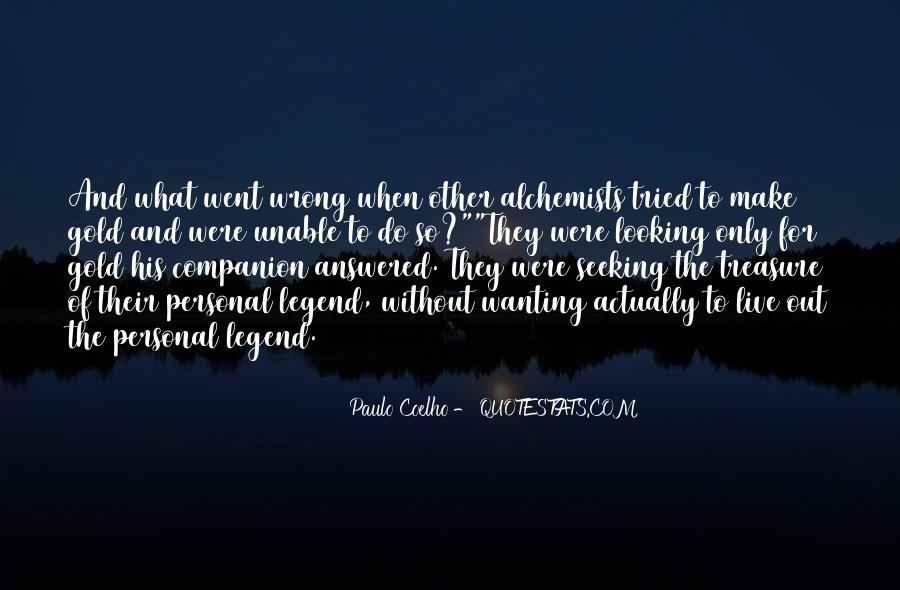 Paulo Coelho The Alchemist Quotes #1648442