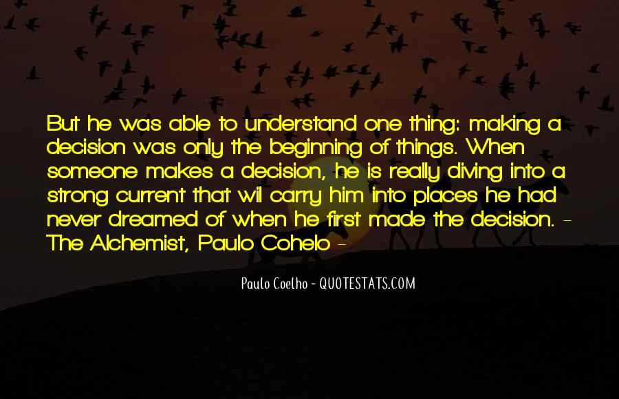 Paulo Coelho The Alchemist Quotes #1746347