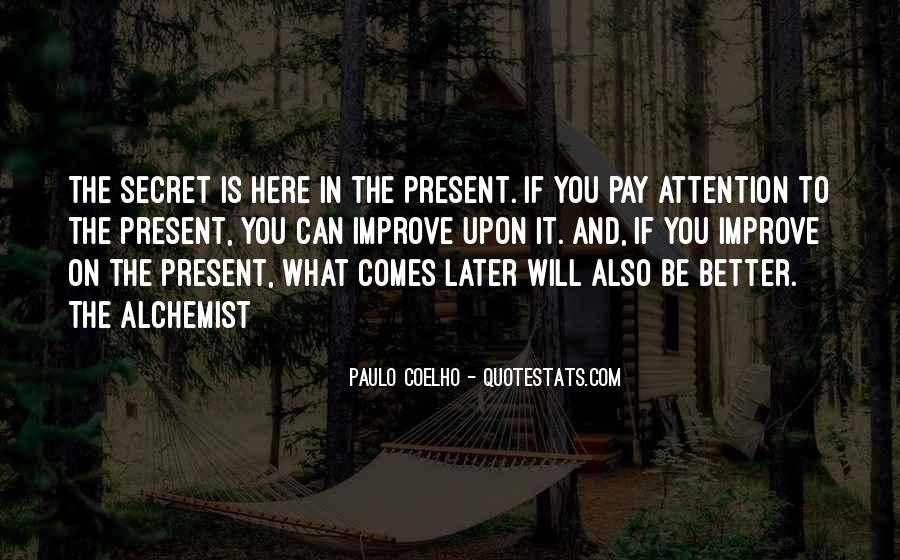 Paulo Coelho The Alchemist Quotes #1812388