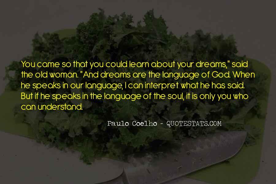 Paulo Coelho The Alchemist Quotes #423235