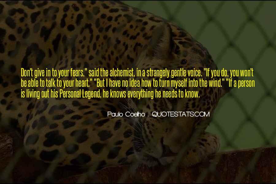 Paulo Coelho The Alchemist Quotes #540701