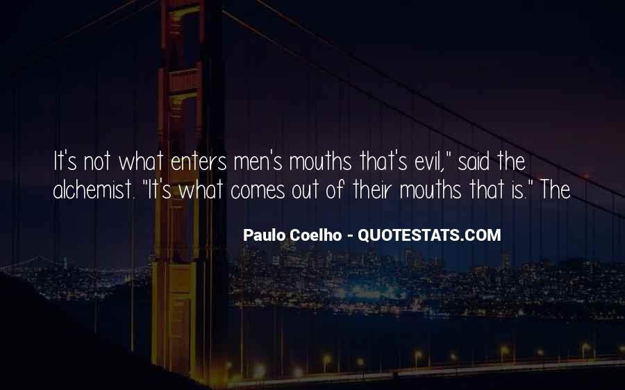 Paulo Coelho The Alchemist Quotes #572840