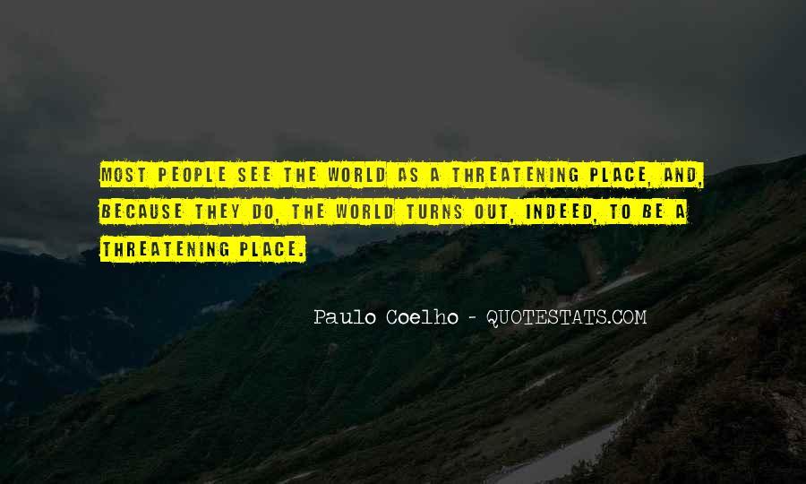 Paulo Coelho The Alchemist Quotes #705621