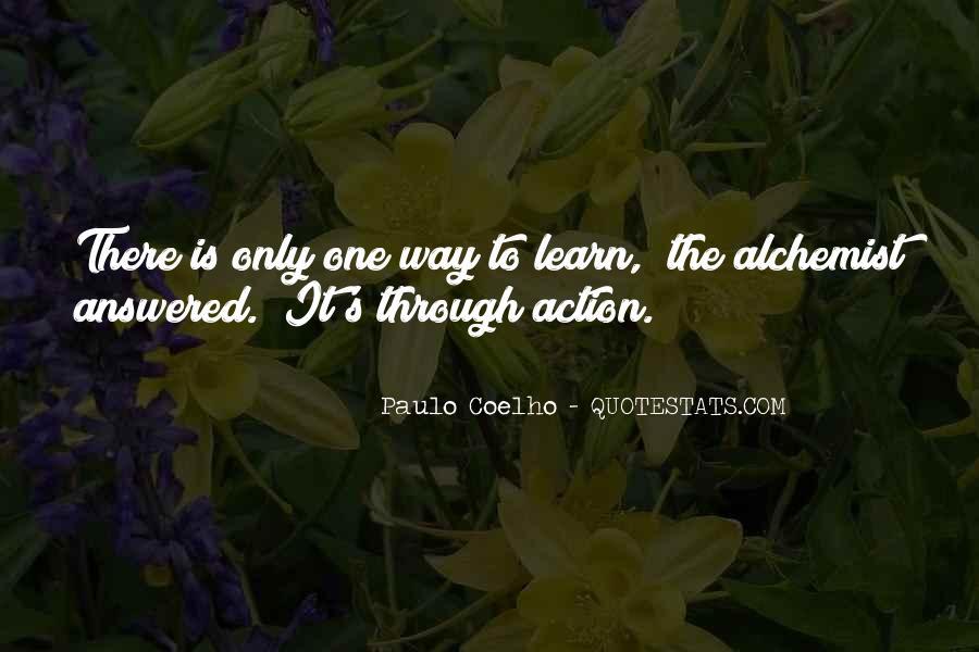 Paulo Coelho The Alchemist Quotes #792572