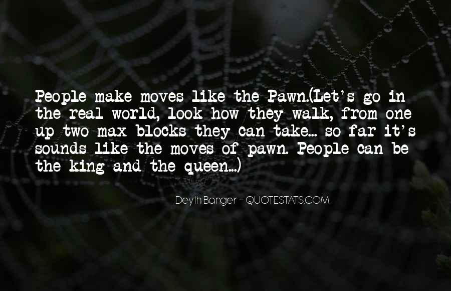 Pawn Sacrifice Quotes #1576733